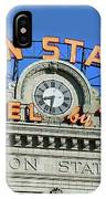 Union Station Sign IPhone Case