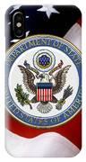 U. S. Department Of State - Dos Emblem Over U.s. Flag IPhone Case