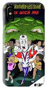 Vaxwithme IPhone Case