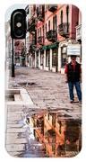 Venetian Baker, Reflection, Rain Puddle IPhone Case