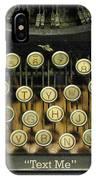 Vintage Antique Typewriter - Text Me - Antique Typewriter Keys Print Black And Gold IPhone Case