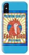 Vintage Early Bird Boiler Mash Feed Bag IPhone Case