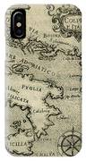 Vintage Map Of Italy And Greece - 1587 IPhone Case