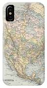 Vintage Map Of North America - 1892 IPhone Case
