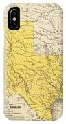 Vintage Map Of Texas - 1847 IPhone Case