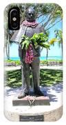Waikiki Statue - Prince Kuhio IPhone Case