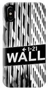 Wall St Sign New York In Black And White IPhone Case