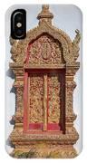 Wat Buppharam Phra Wihan Window Dthcm1582 IPhone Case