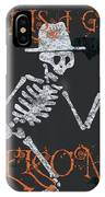 Welcome Ghoulish Guests IPhone Case