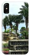 Welcome To Downtown Cocoa Beach IPhone Case