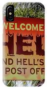 Welcome To Hell IPhone Case