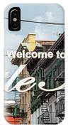 Welcome To Little Italy Sign In Lower Manhattan. IPhone Case