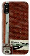 Welcome To The Main Street Of America IPhone Case