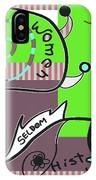 Well Behaved Women IPhone Case