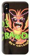 Who Is Your Crawdaddy IPhone Case
