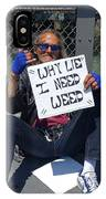 Why Lie IPhone Case