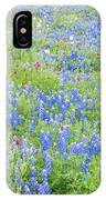 Wild About Wildflowers Of Texas. IPhone Case