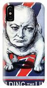 Winston Churchill Holding The Line IPhone Case
