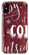 Winter Rustic Wood Sign IPhone Case
