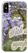 Wisteria Sympathy Card IPhone Case