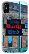 Ye Olde Durty Bird IPhone Case