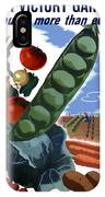 Your Victory Garden Counts More Than Ever IPhone Case