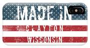 Made In Clayton, Wisconsin IPhone X Case
