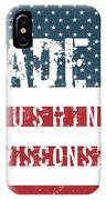 Made In Cushing, Wisconsin IPhone Case