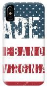 Made In Lebanon, Virginia IPhone Case