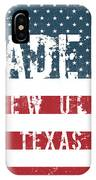Made In New Ulm, Texas IPhone Case