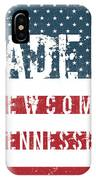 Made In Newcomb, Tennessee IPhone Case