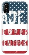 Made In Newport, Kentucky IPhone Case