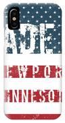 Made In Newport, Minnesota IPhone Case