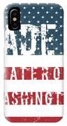 Made In Pateros, Washington IPhone Case