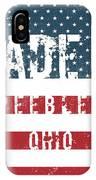Made In Peebles, Ohio IPhone Case