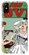 All For Love Distraught Bride IPhone Case by Joy McKenzie