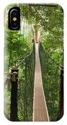 Canopy Walkway. Taman Negara National IPhone Case