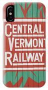 Central Vermont Railway IPhone Case