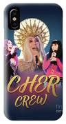 Cher Crew X3 IPhone Case