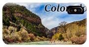 Colorado - Glenwood Canyon IPhone Case