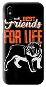 English Bulldog Best Friends For Life IPhone Case