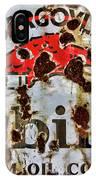 Gargoyle Mobiloil Vacuum Oil Co Rusty Sign IPhone Case