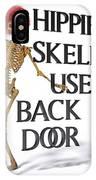 Hippie Skeletons Use Back Door IPhone X Case