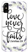Love Never Fails' IPhone Case by Judy Hall-Folde