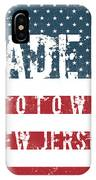Made In Totowa, New Jersey #totowa IPhone Case
