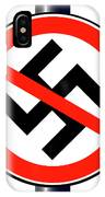 No Nazi Street Sign IPhone Case
