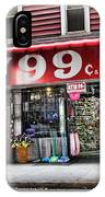 Ny 99 Cent Store Brooklyn  IPhone Case