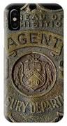 Prohibition Agent Badge IPhone Case