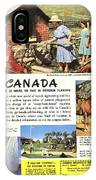 See Canada, So Near In Miles, So Far In Foreign Flavour 1949 Ad By Canadian Government Travel Bureau IPhone Case