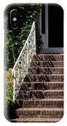 Stairs Leading To The Entrance Of A House IPhone Case